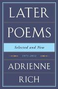 Later Poems: Selected and New: 1971-2012: 1971-2012