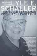 Wisdom from Lyle E. Schaller: The Elder Statesman of Church Leadership