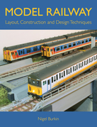 MODEL RAILWAY LAYOUT, DESIGN AND CONSTRUCTION TECHNIQUES