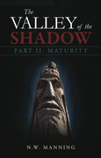 The Valley of the Shadow Part II:  Maturity
