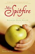 Miss Spitfire: Reaching Helen Keller