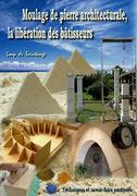 Moulage de pierre architecturale, la libération des bâtisseurs