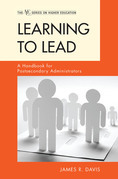 Learning to Lead: A Handbook for Postsecondary Administrators