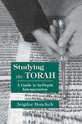 Studying the Torah: A Guide to in-Depth Interpretation