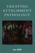 Treating Attachment Pathology