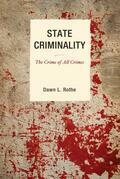 State Criminality: The Crime of All Crimes