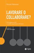 Lavorare o collaborare?