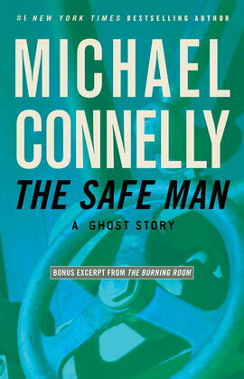 The Safe Man: A Ghost Story