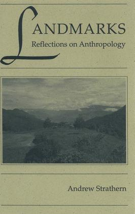 Landmarks: Reflections on Anthropology