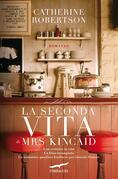 La seconda vita di Mrs Kincaid