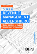 Oltre il Revenue Management alberghiero