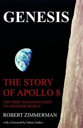 Genesis: The Story of Apollo 8: The First Manned Mission to Another World