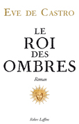 Le roi des ombres
