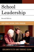 School Leadership: Case Studies Solving School Problems