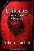 Calories (A Diana Andrews Mystery)