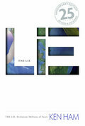 Lie: Evolution, The (25th Anniversary Edition): The Lie: Evolution/Millions of Years