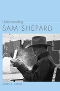 Understanding Sam Shepard