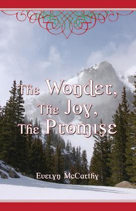 The Wonder, The Joy, The Promise