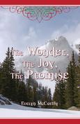 The Wonder, The Joy, The Promise