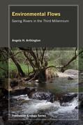 Environmental Flows: Saving Rivers in the Third Millennium