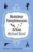 Monsieur Pamplemousse Afloat
