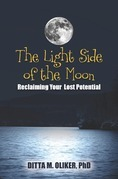The Light Side of the Moon: Reclaiming Your Lost Potential