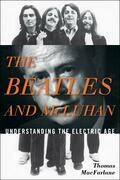 The Beatles and McLuhan: Understanding the Electric Age