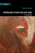 Itinéraire d'une escort girl - 1. Initiation