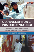 Globalization and Postcolonialism: Hegemony and Resistance in the Twenty-first Century