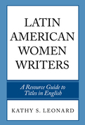 Latin American Women Writers: A Resource Guide to Titles in English