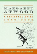 Margaret Atwood: A Reference Guide, 1988-2005