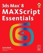 3ds Max 8 MAXScript Essentials