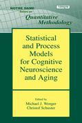 Statistical and Process Models for Cognitive Neuroscience and Aging