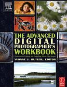 The Advanced Digital Photographer's Workbook: Professionals Creating and Outputting World-Class Images