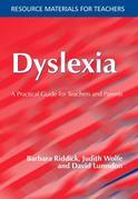 Dyslexia: A Practical Guide for Teachers and Parents