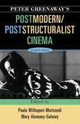 Peter Greenaway's Postmodern / Poststructuralist Cinema