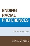 Ending Racial Preferences: The Michigan Story