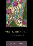 The Broken Fall: A Katrina Collection