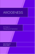 Axiogenesis: An Essay in Metaphysical Optimalism