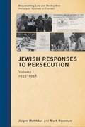 Jewish Responses to Persecution: 1933-1938