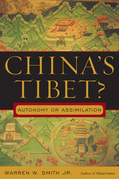 China's Tibet?: Autonomy or Assimilation