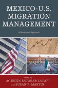 Mexico-U.S. Migration Management: A Binational Approach