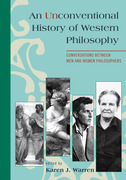 An Unconventional History of Western Philosophy: Conversations Between Men and Women Philosophers