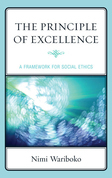 The Principle of Excellence: A Framework for Social Ethics