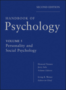 Handbook of Psychology, Personality and Social Psychology
