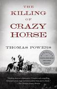 Thomas Powers - The Killing of Crazy Horse