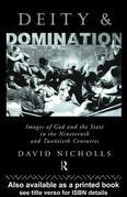 Deity and Domination: Images of God and the State in the 19th and 20th Centuries