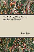 The Undying Thing (Fantasy and Horror Classics)
