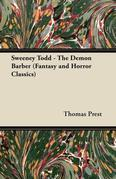 Sweeney Todd - The Demon Barber (Fantasy and Horror Classics)