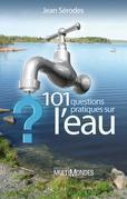 101 questions pratiques sur l'eau